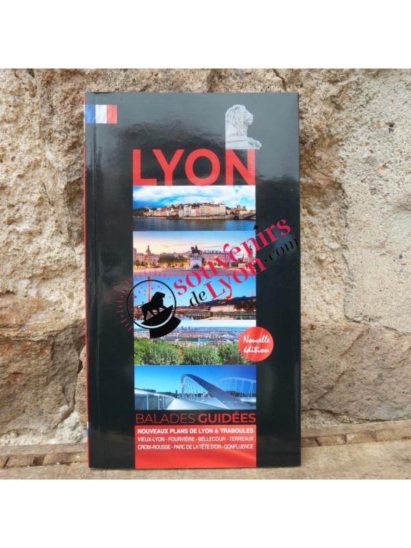 Livre Lyon Balades guidées Francais chez Souvenirsdelyon.com