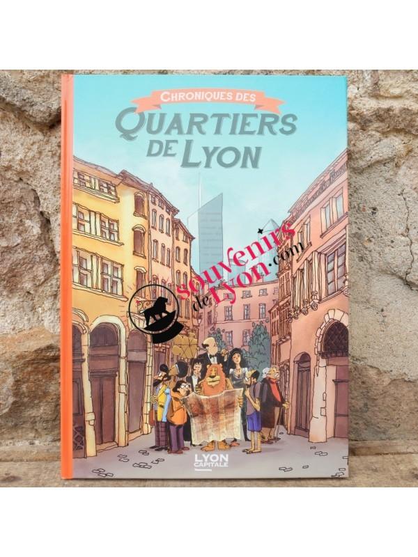 Comic Chronicles of the districts of Lyon  Souvenirsdelyon.com